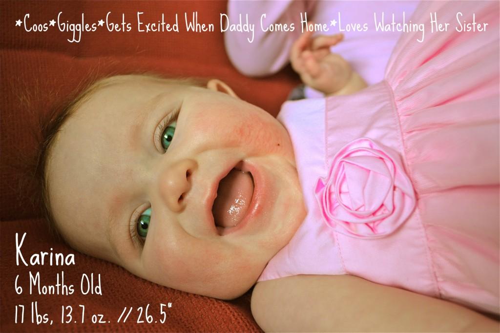 Karina - 6 months