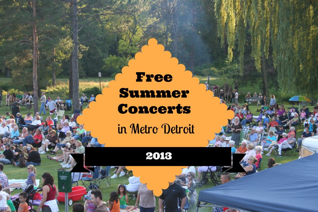 Free Summer 2013 Concerts in metro Detroit