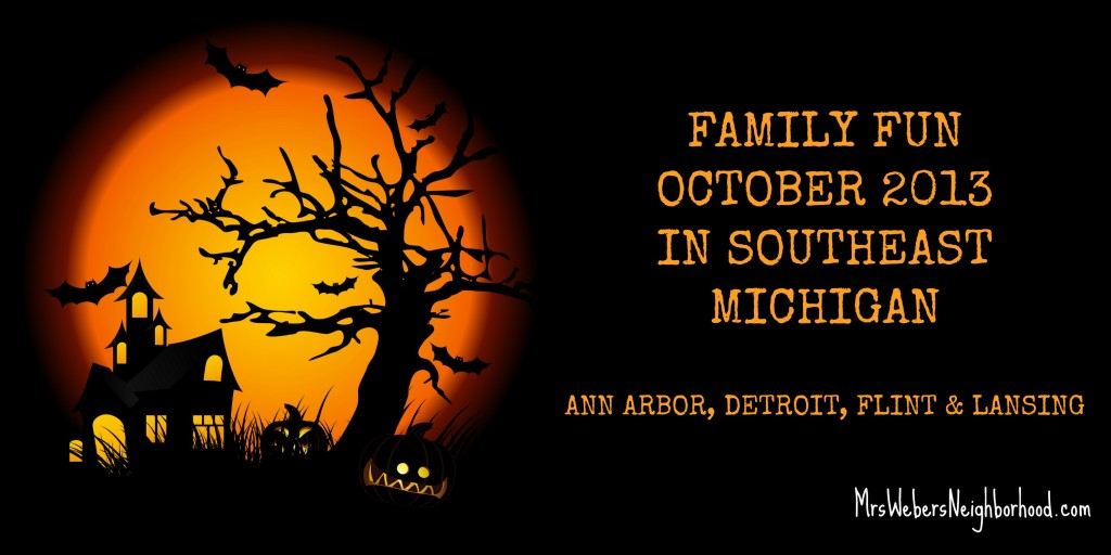 Family Fun - October 2013 in southeast michigan
