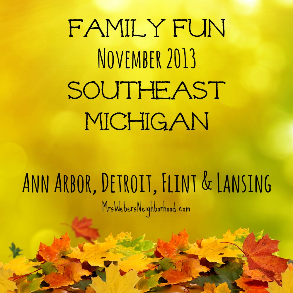 Things to do in Southeast Michigan in November 2013