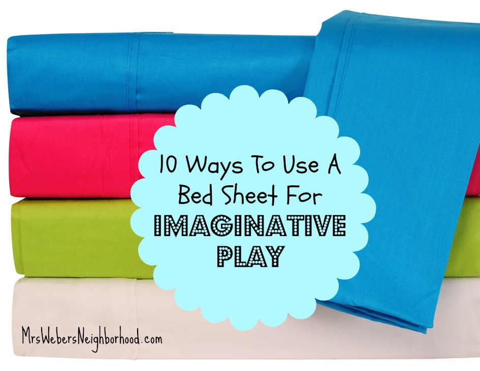 10 Ways To Use A Bed Sheet For Imaginative Play