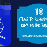 10 Items To Repurpose For Kid's Entertainment