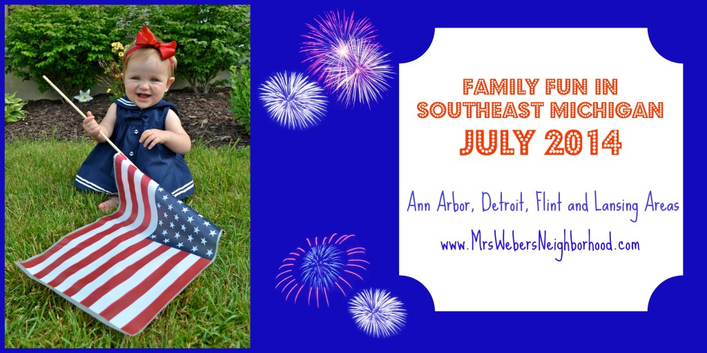 Family Fun in Southeast Michigan in July 2014