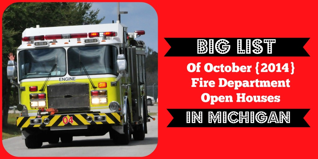 Big List of Fire Department Open Houses in Michigan
