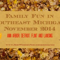 Family Fun in Southeast Michigan in November 2014