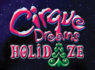 Cirque Dream Holidaze in Detroit