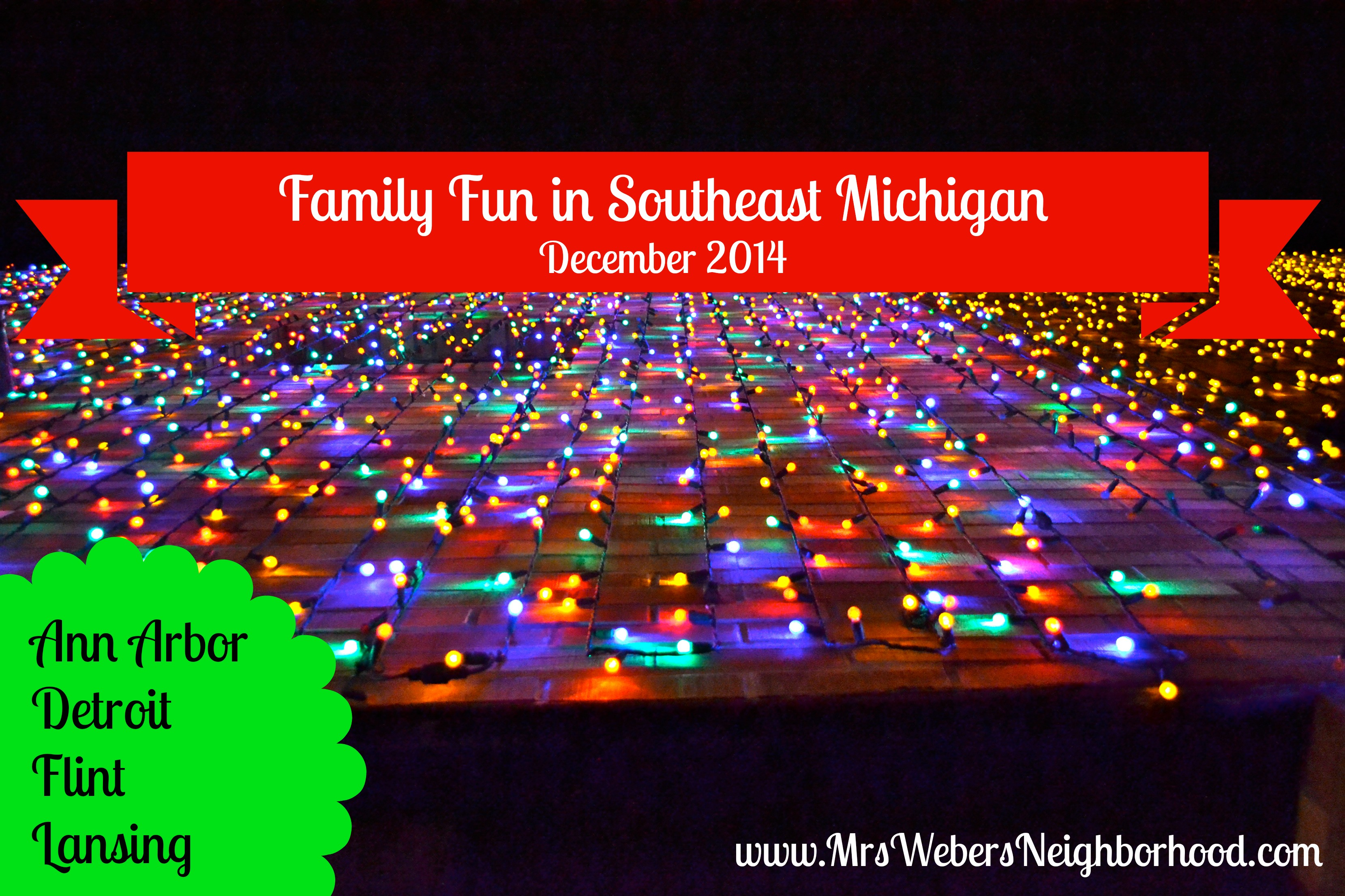 Family Fun in Southeast Michigan in December 2014