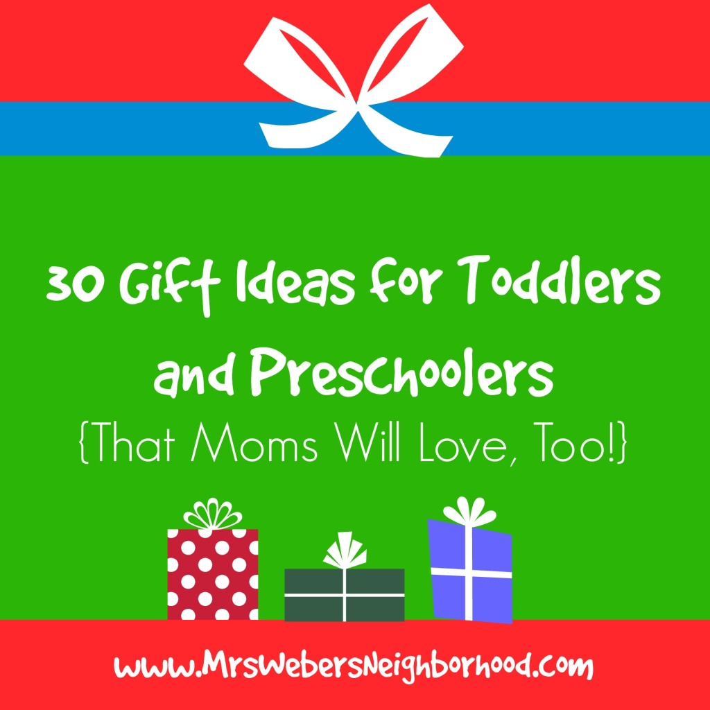 Gift Ideas for Toddlers and Preschoolers