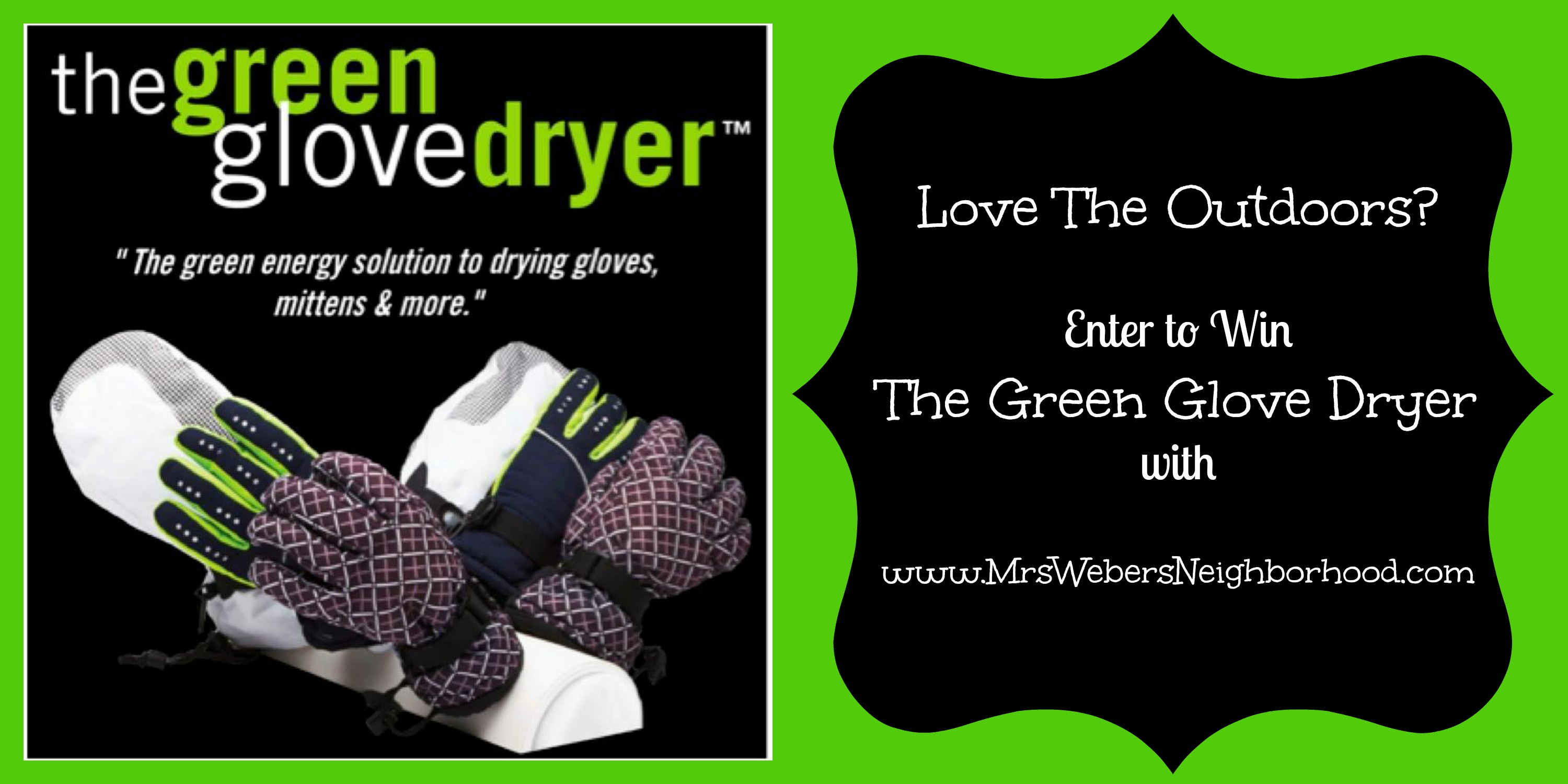 The Green Glove Dryer Giveaway