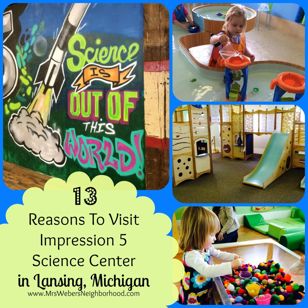 13 Reasons To Visit Impression 5 Science Center in Lansing