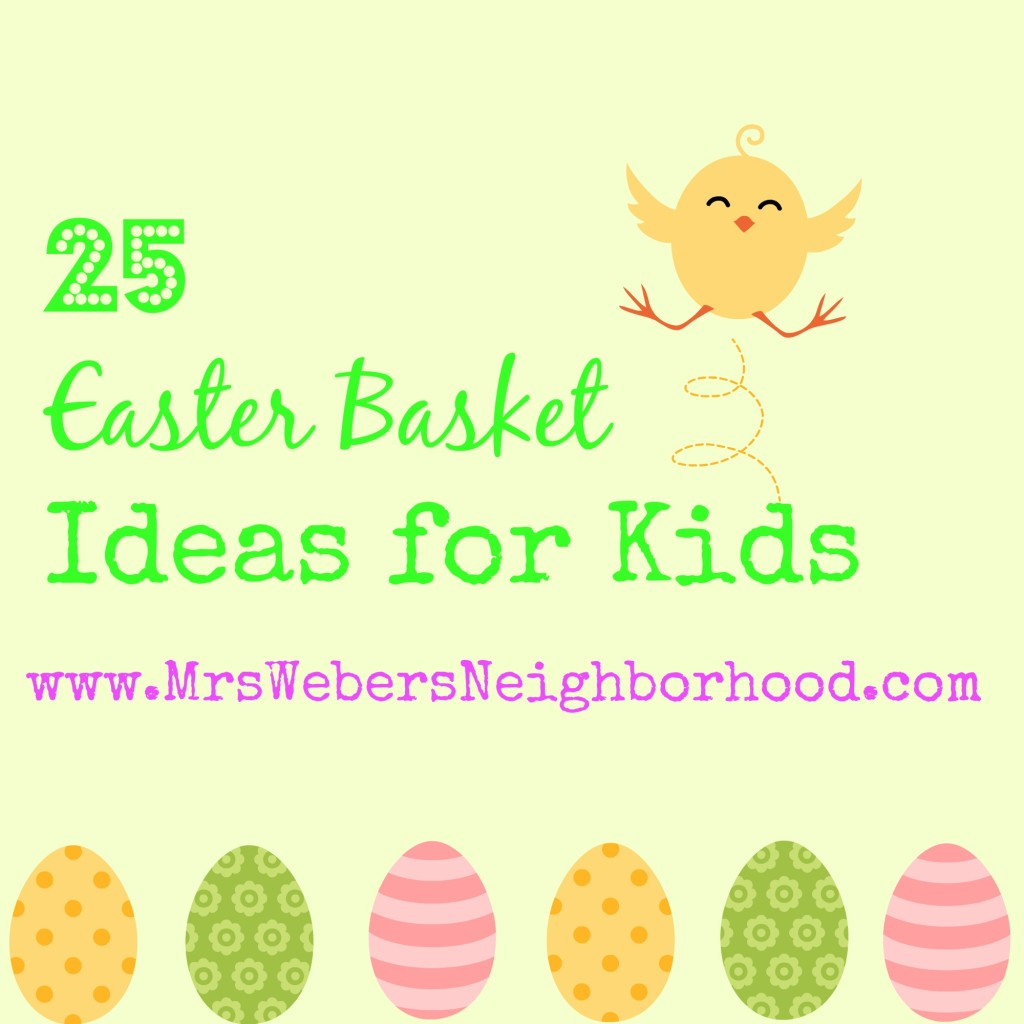 25 Easter Basket Ideas for Kids
