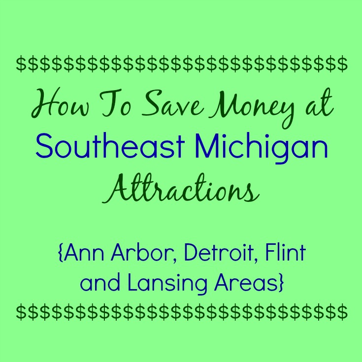 How To Save Money at Southeast Michigan Attractions