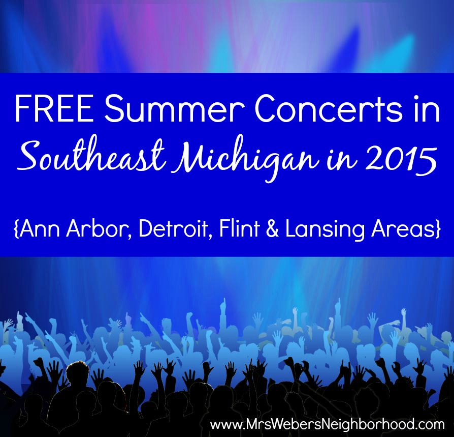FREE Summer Concerts in Southeast Michigan in 2015