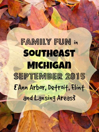 Family Fun in September 2015 in Southeast Michigan