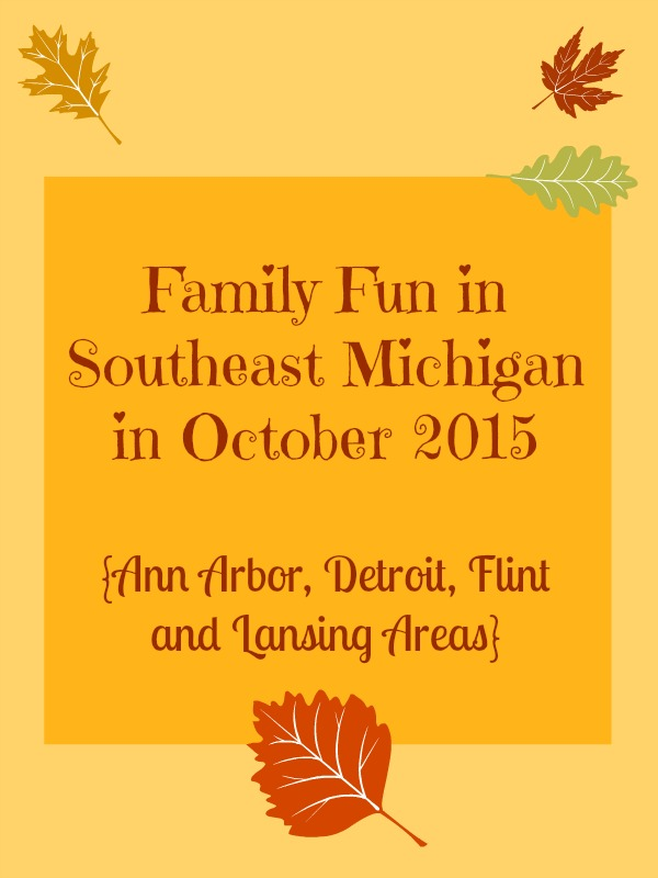 Family Fun in Southeast Michigan in October 2015