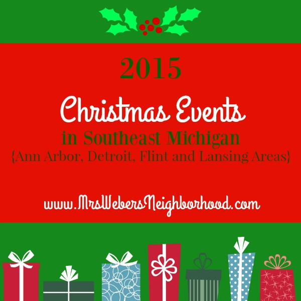 2015 Christmas Events in Southeast Michigan