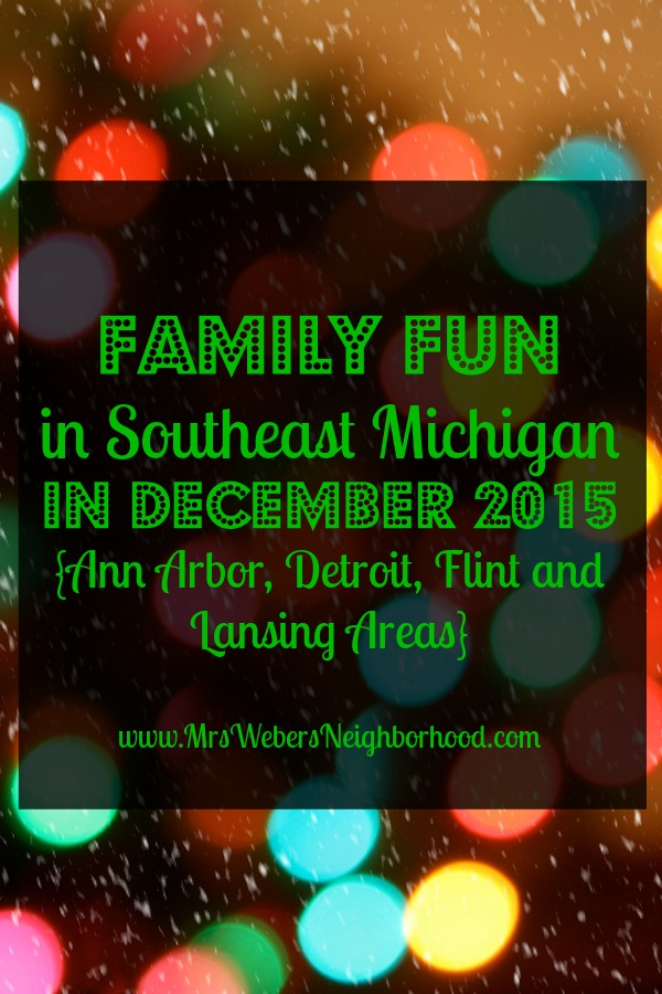 Family Fun in Southeast Michigan in December 2015