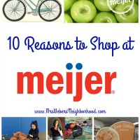 10 Reasons to Shop at Meijer