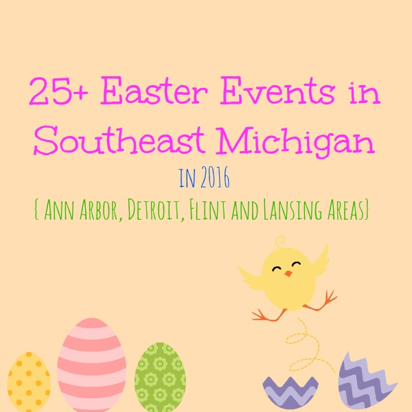 25+ Easter Events in Southeast Michigan in 2016