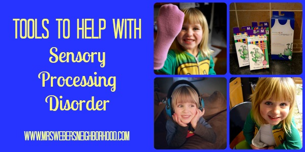 Tools To Help With Sensory Processing Disorder