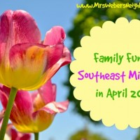Family Fun in April 2016 in Southeast Michigan