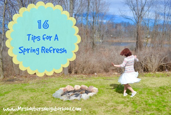 16 Tips for A Spring Refresh