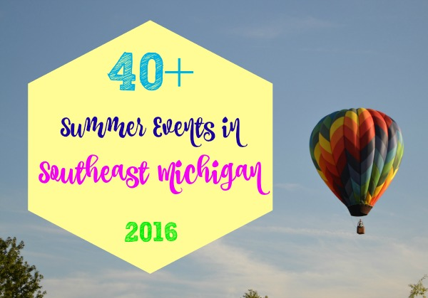 Summer Events in Southeast Michigan in 2016