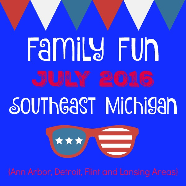 family fun in July 2016 Southeast Michigan