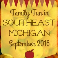 Family Fun in Southeast Michigan in September 2016