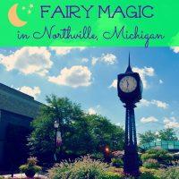 Fairy Magic in Northville, Michigan