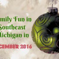 family-fun-in-southeast-michigan-in-december-2016
