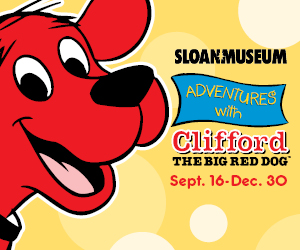 Clifford at Sloan Museum