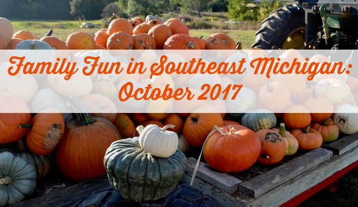 Family Fun in Southeast Michigan: October 2017