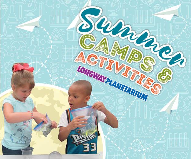 Summer Camps at Longway Planetarium