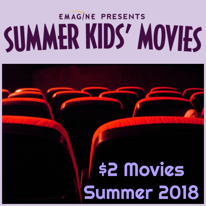 Movies at Emagine Theatres Summer 2018