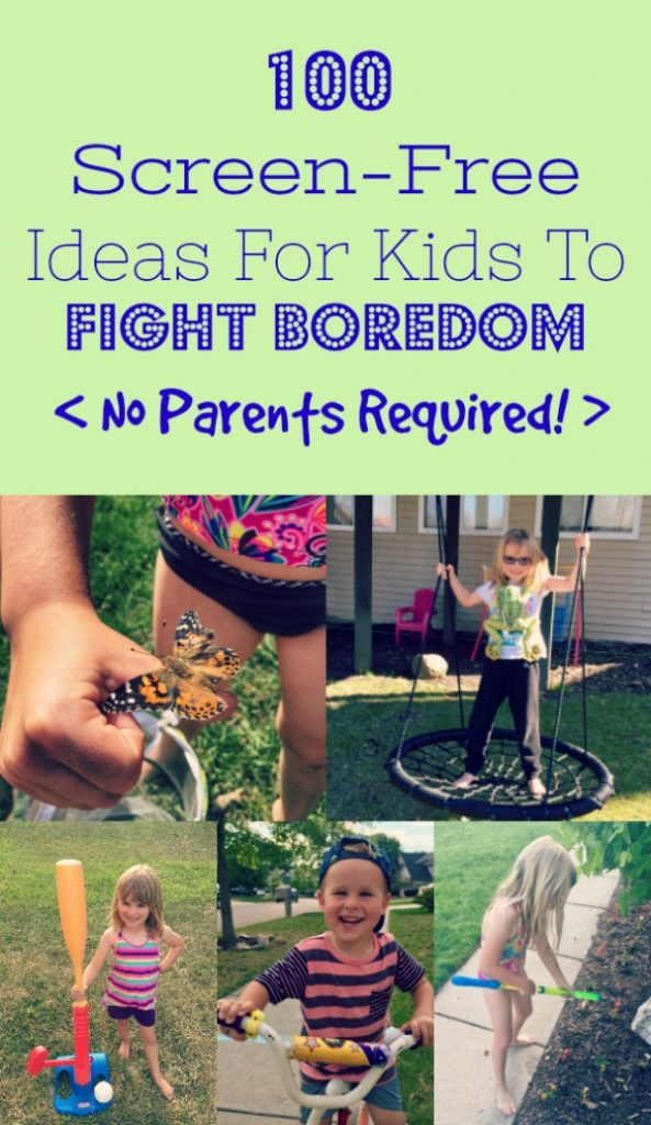 100 Screen-Free Ideas For Kids To Fight Boredom