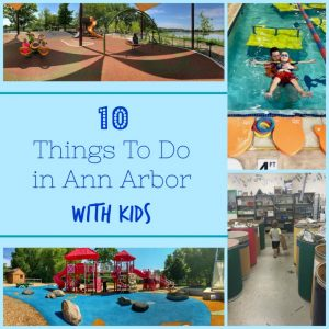 Things To Do in Ann Arbor With Kids