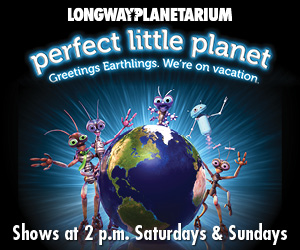 Perfect Little Planet at Longway Planetarium