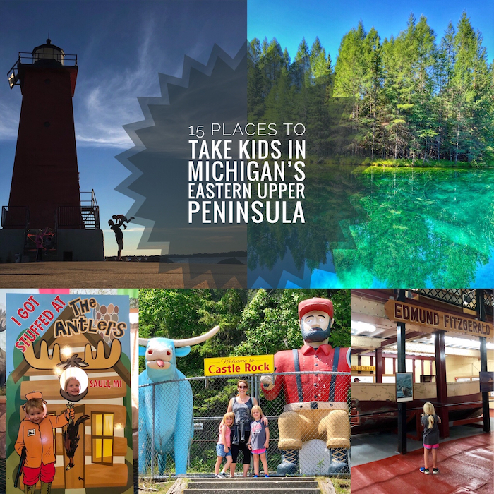 15 Places To Take Kids in Michigan's Eastern Upper Peninsula
