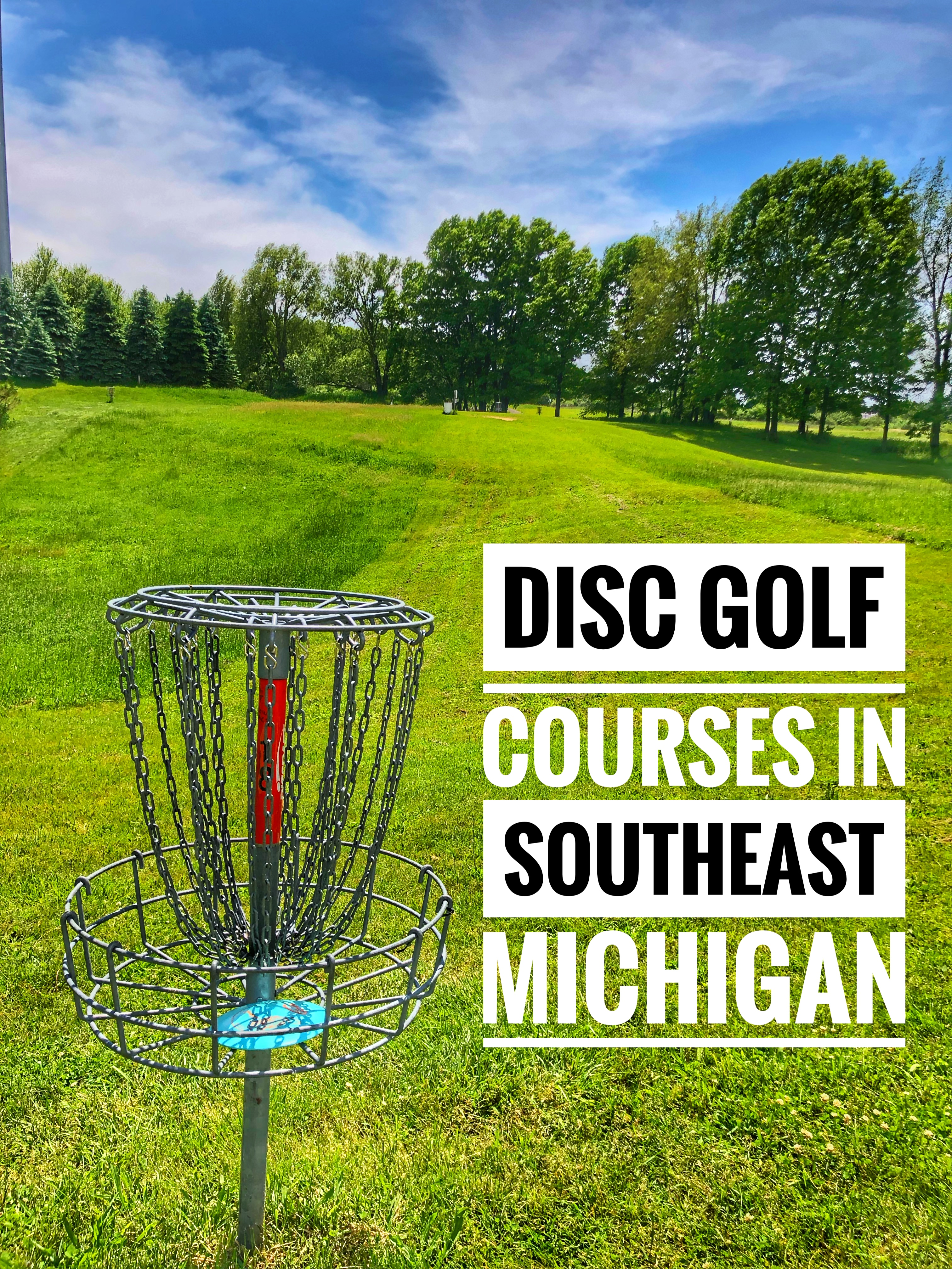 Get Outside And Play Disc Golf Courses In Southeast Michigan Mrs Weber S Neighborhood