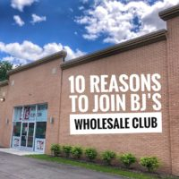 10 Reasons To Join BJ's Wholesale Club