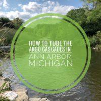 How To Tube The Argo Cascades in Ann Arbor