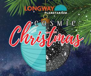 Cosmic Christmas at Longway Planetarium