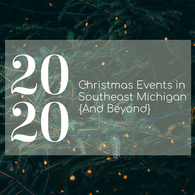 2020 Christmas Events in Southeast Michigan