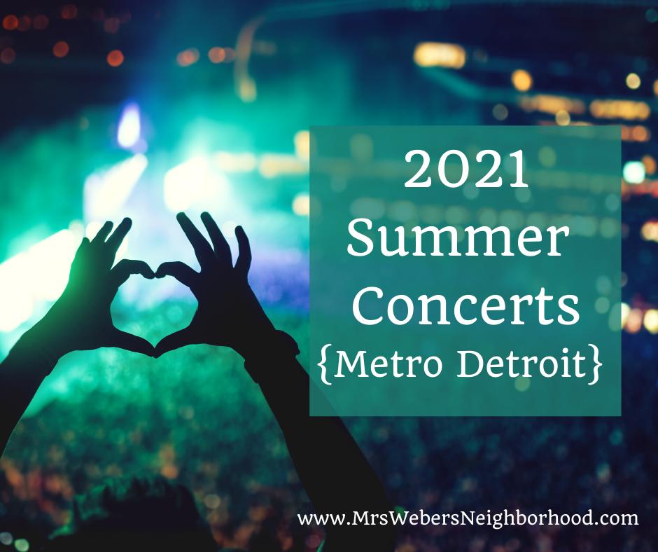 2021 Summer Concerts in Metro Detroit