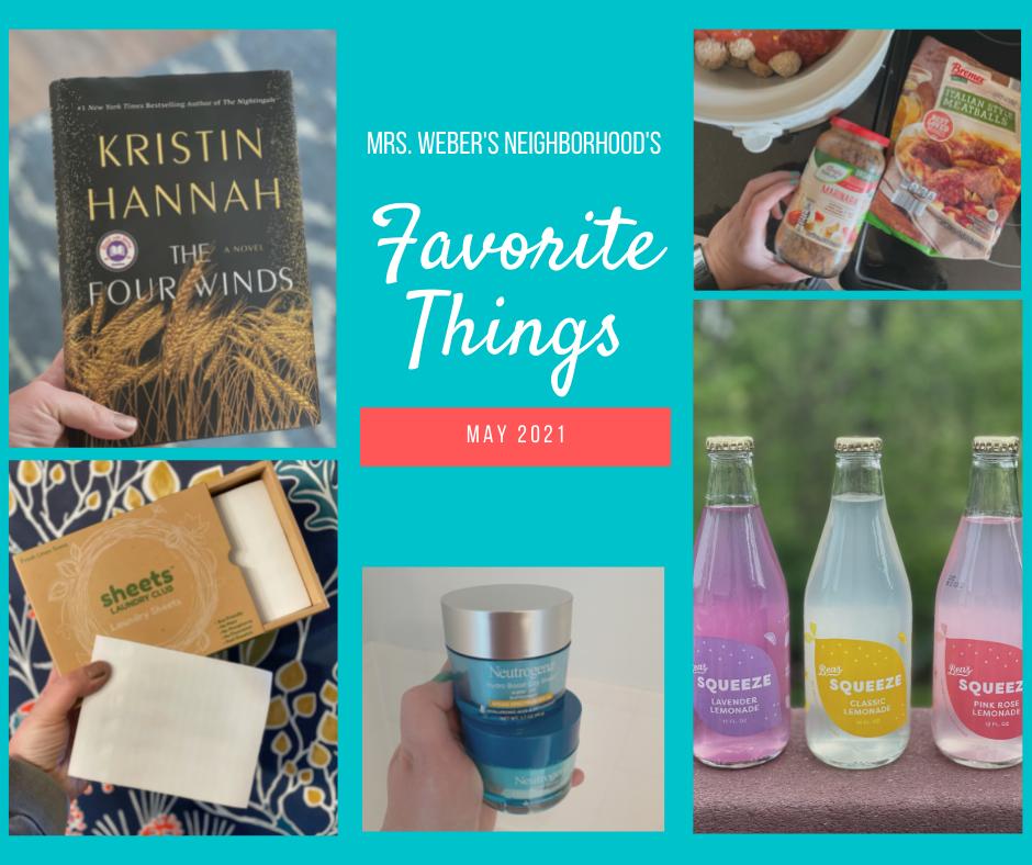 Favorite Things: May 2021