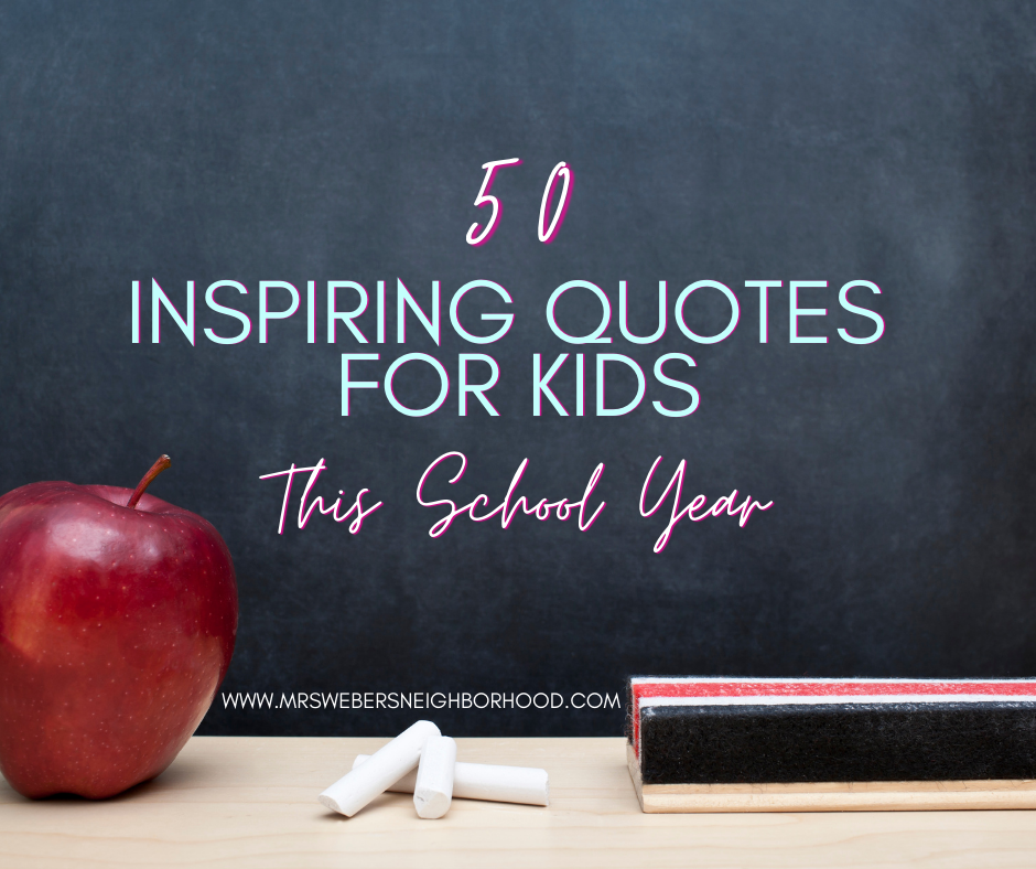 Inspiring Quotes for Kids