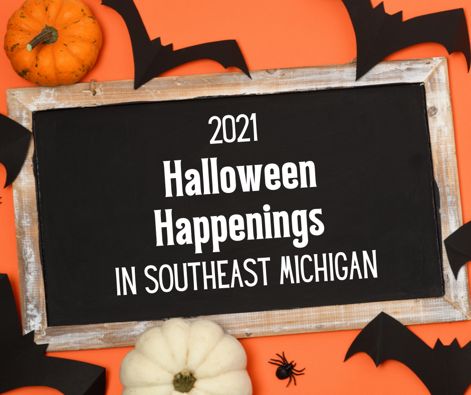 2021 Halloween Happenings in Southeast Michigan